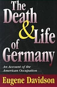 Death and Life of Germany (Paperback, Revised)