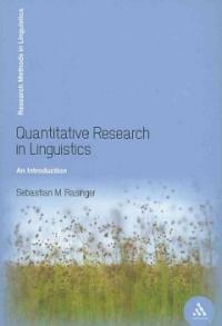 Quantitative research in linguistics : an introduction