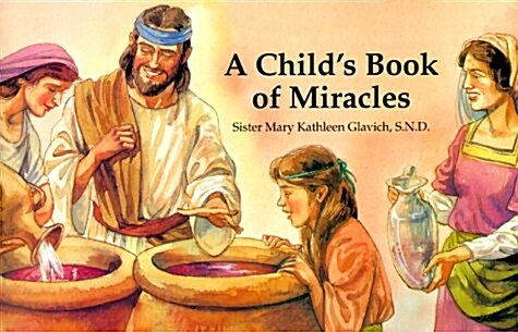 A Childs Book of Miracles (Paperback)