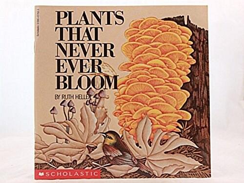 [중고] Plants That Never Ever Bloom (Paperback)