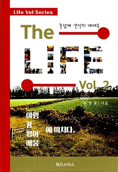 The Life Vol 2