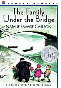 The Family Under the Bridge (Prebound, Bound for Schoo)