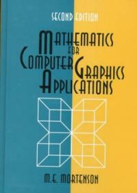 Mathematics for computer graphics applications 2nd ed