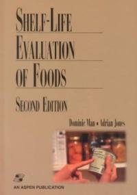 Shelf-life evaluation of foods 2nd ed
