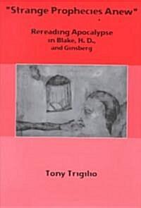 Strange Prophecies Anew (Hardcover)