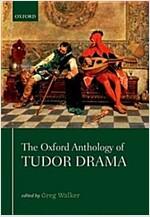 The Oxford Anthology of Tudor Drama (Paperback)