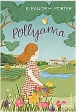 Pollyanna (Paperback)