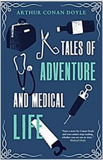 Tales of Adventures and Medical Life (Paperback)
