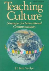 Teaching culture : strategies for intercultural communication 3rd ed