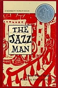 The Jazz Man (Hardcover, Reprint)