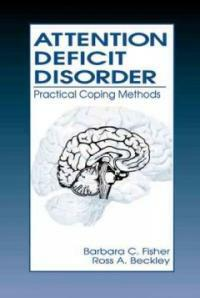 Attention deficit disorder : practical coping methods