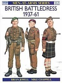 British Battledress 1937-61 (Paperback)
