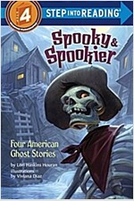 Spooky & Spookier: Four American Ghost Stories (Paperback)