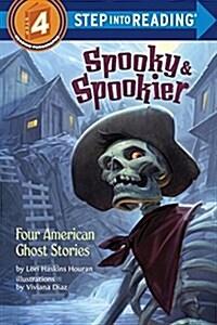 Spooky & Spookier: Four American Ghost Stories (Paperback)