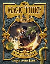 The Magic Thief: Home (Paperback)