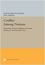 Conflict Among Nations: Bargaining, Decision Making, and System Structure in International Crises (Paperback)