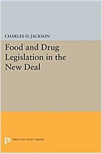 Food and Drug Legislation in the New Deal (Paperback)