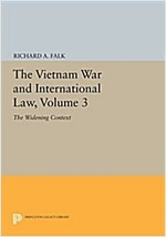 The Vietnam War and International Law, Volume 3: The Widening Context (Paperback)