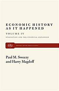 Stagnation and the Financial Explosion (Paperback)
