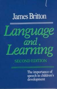 Language and learning : [the importance of speech in children's development] 2nd ed