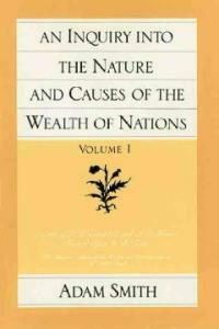 An Inquiry Into the Nature and Causes of the Wealth of Nations (Vol. 1) (Paperback, Volume 1)