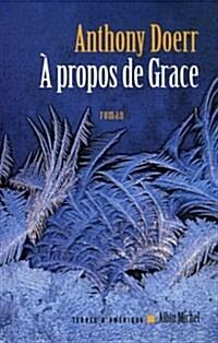 A Propos de Grace (Paperback)