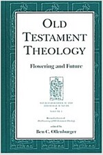 Old Testament Theology: Flowering and Future (Hardcover, 2, Rev)