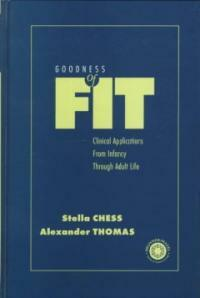 Goodness of fit : clinical applications from infancy through adult life
