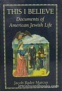 This I Believedocuments Amer (Hardcover)