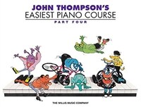John Thompson's Easiest Piano Course 4 (Paperback)