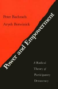 Power and empowerment: a radical theory of participatory democracy