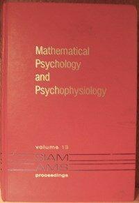 Mathematical psychology and psychophysiology