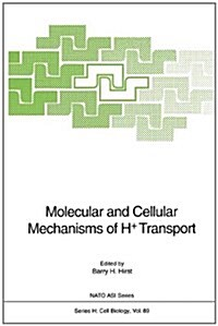 Molecular and Cellular Mechanisms of H+ Transport (Hardcover)