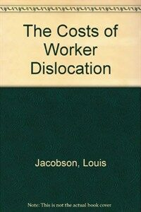 The costs of worker dislocation