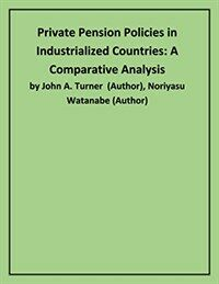 Private pension policies in industrialized countries : a comparative analysis