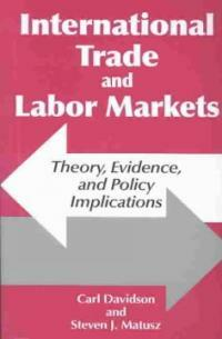 International trade and labor markets : theory, evidence, and policy implications