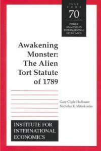 Awakening monster : the Alien Tort Statute of 1789
