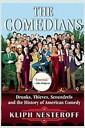 [중고] The Comedians: Drunks, Thieves, Scoundrels, and the History of American Comedy (Hardcover)