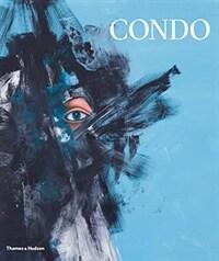 George Condo : Painting Reconfigured (Hardcover)