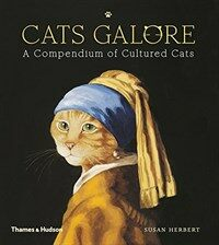 Cats Galore : A Compendium of Cultured Cats (Hardcover)