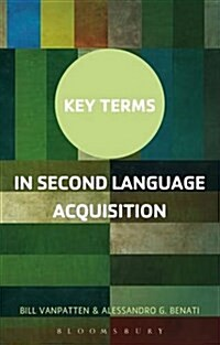 Key Terms in Second Language Acquisition (Paperback, 2 Revised edition)