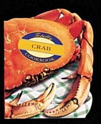 Totally Crab Cookbook (Paperback)