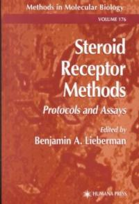 Steroid receptor methods: protocols and assays