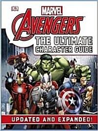Marvel the Avengers the Ultimate Character Guide (Hardcover)