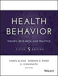 Health Behavior: Theory, Research, and Practice (Hardcover, 5, Revised)