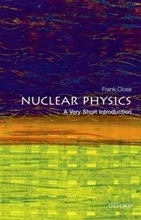 Nuclear Physics: A Very Short Introduction (Paperback)