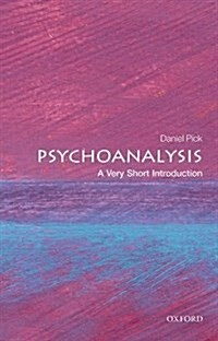 Psychoanalysis: A Very Short Introduction (Paperback)