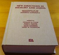 New directions in memory and aging : proceedings of the George A. Talland Memorial Conference