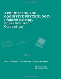 Applications of cognitive psychology : problem solving, education, and computing