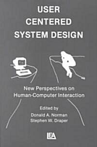 User Centered System Design (Paperback)
